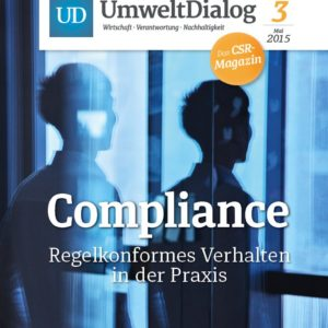 UmweltDialog eMagazin No. 3: Compliance – Regelkonformes Verhalten in der Praxis